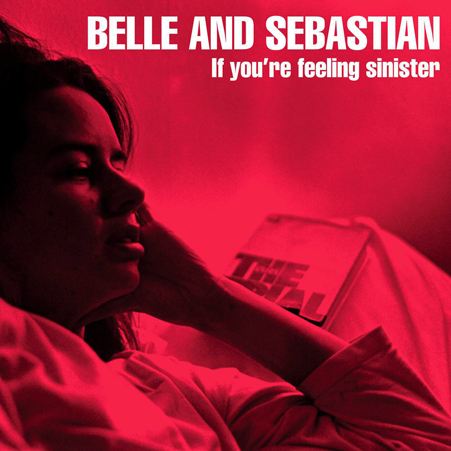 Belle_and_sebastian_if_you_re_feeling_sinister