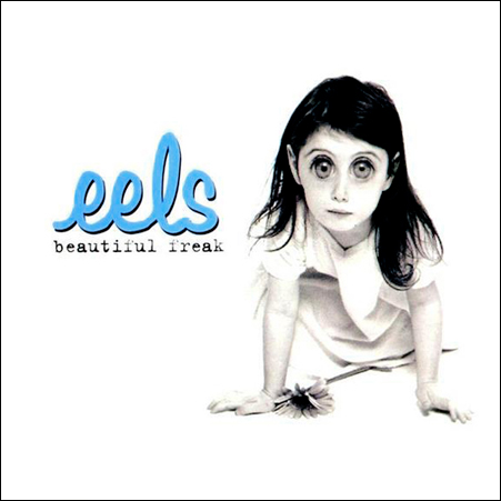 eels_beautiful_freak