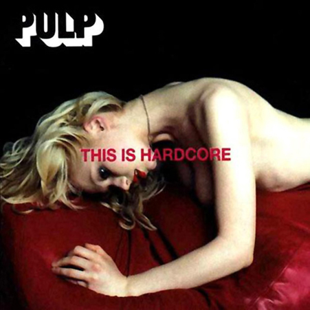 pulp_this_is_hardcore