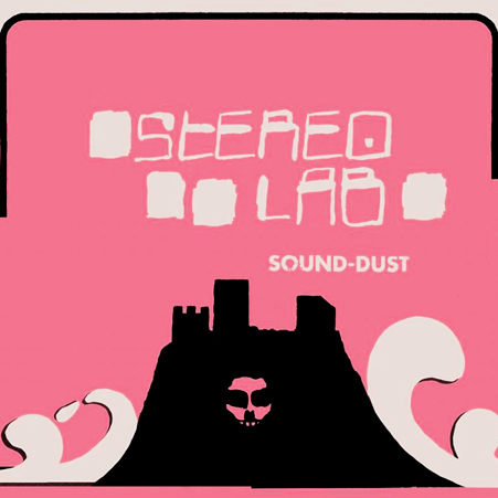 stereolab_sound_dust