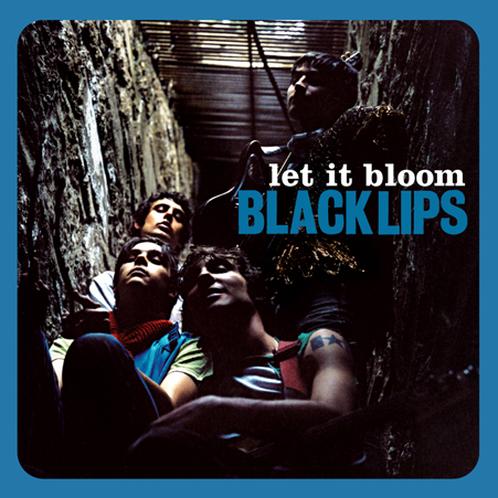 black_lips_let_it_bloom