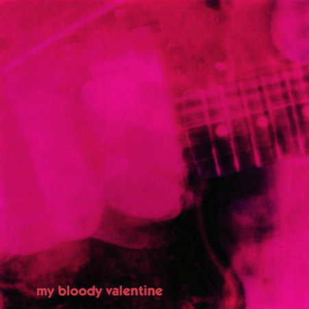 my_bloody_valentine_loveless
