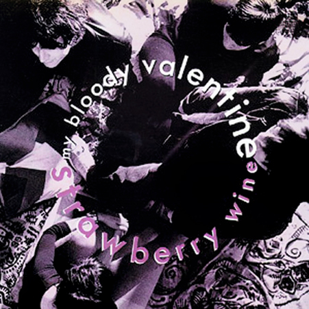 my_bloody_valentine_strawberry_wine