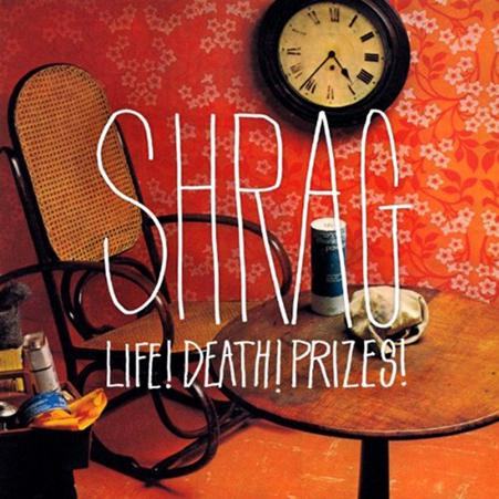 shrag_life_death_prizes