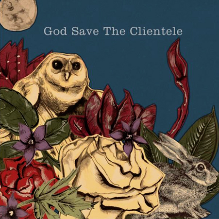 the_clientele_god_save_the_clientele