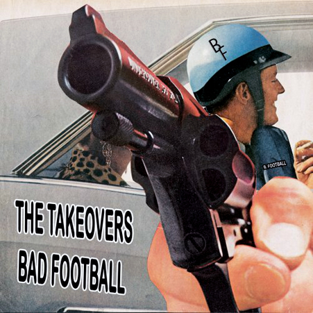 the_takeovers_bad_football