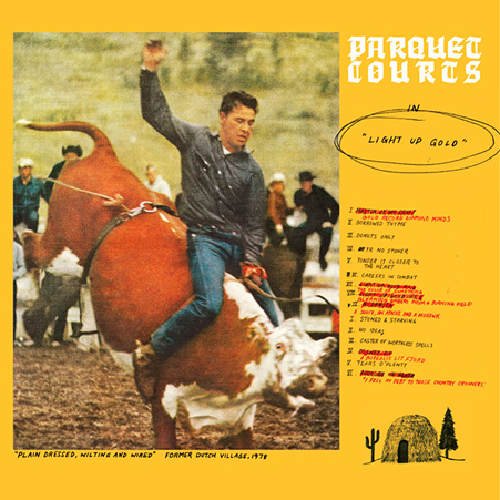 parquet courts - light up gold - 2013