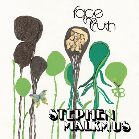 stephen malkmus and the jicks - face the truth - 2008