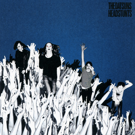 the datsuns - head stunts - 2008