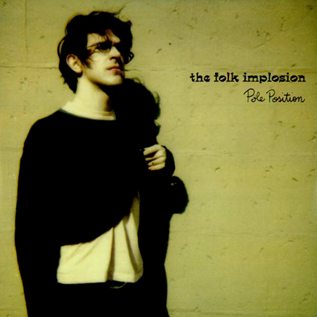 the folk implosion - pole position - 1997