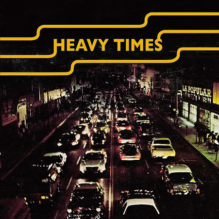 heavy times - jacker - 2011